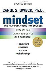 Mindset The New Psychology of Success by Carol S. Dweck