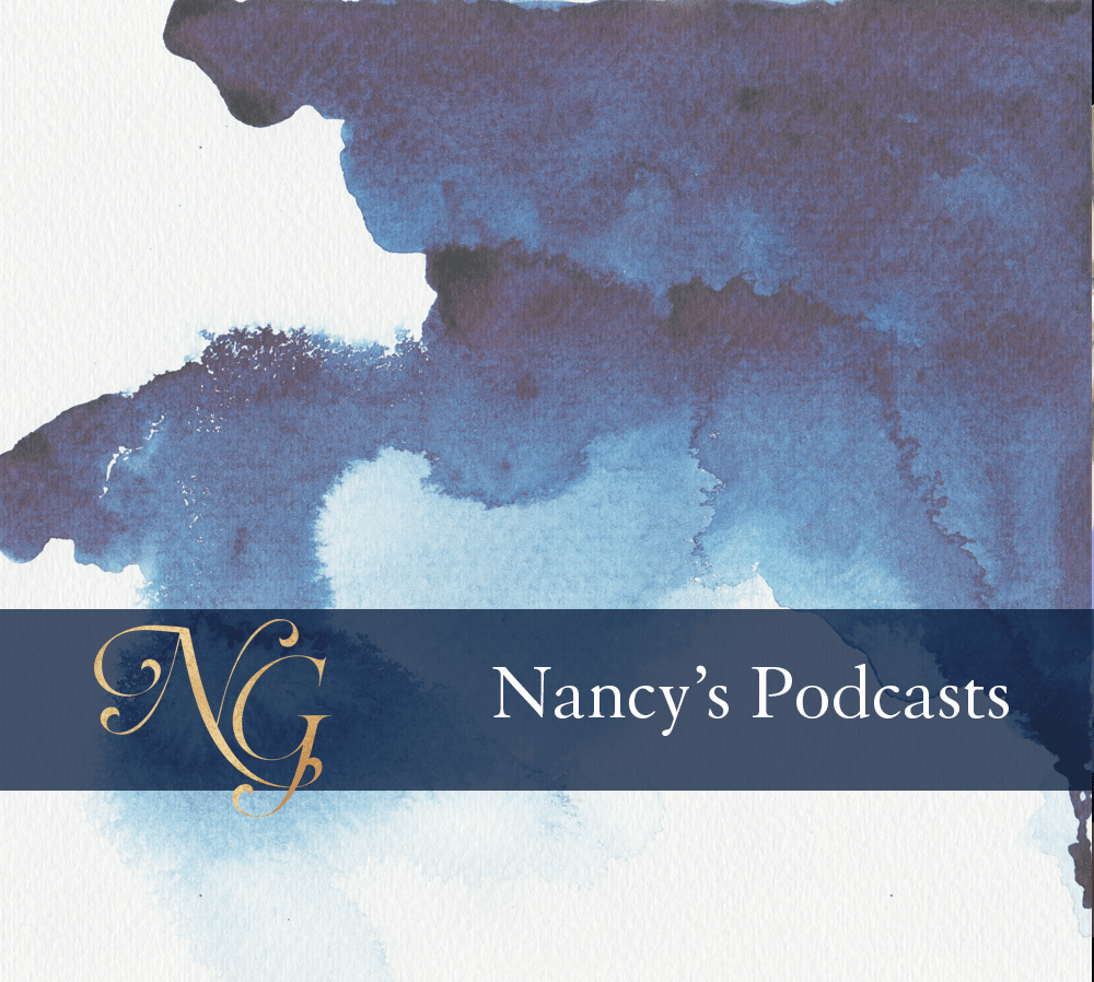 Listen to Nancy's Podcasts