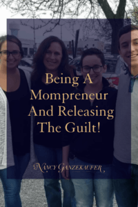 Being a mompreneur releasing the guilt