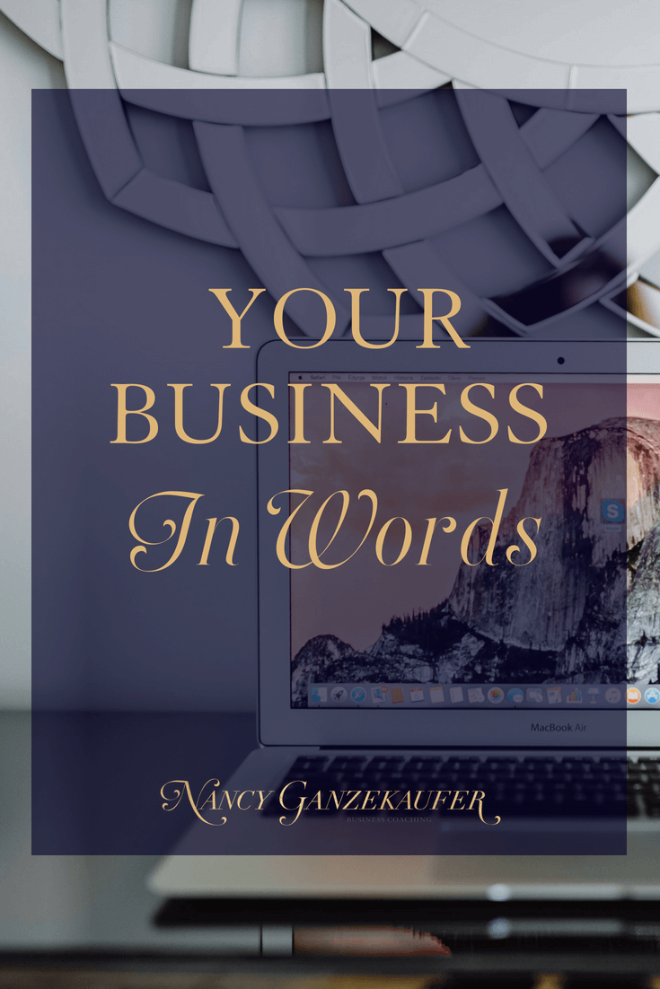 Your business in words is an elevator pitch to help define who you are and what you do
