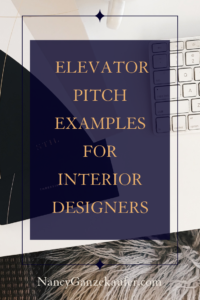 Elevator pitch examples for interior designers. #interiordesigners #elevatorpitch #salespitch