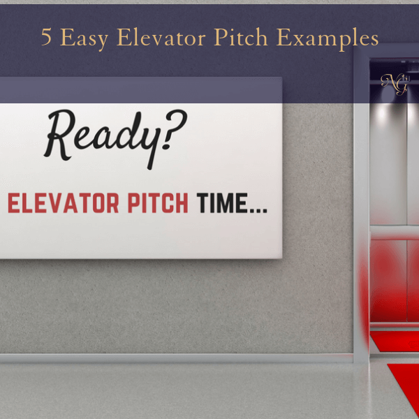 Easy elevator pitch examples to describe yourself and what you do in a compelling way.