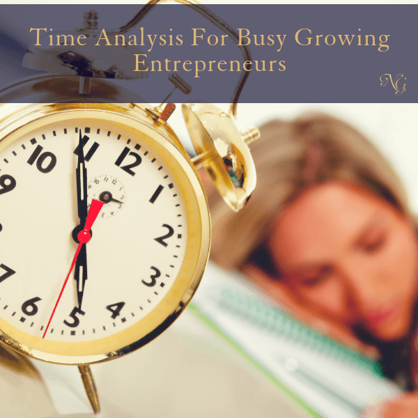 Time Analysis For Busy Growing Entrepreneurs