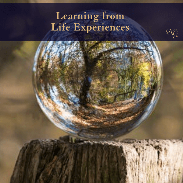Learning From Your Life Experiences