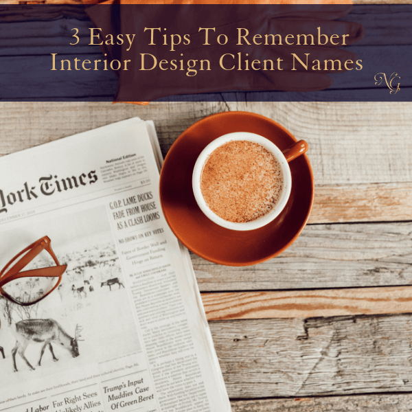 3 Easy Tips To Remember Your Client's Name