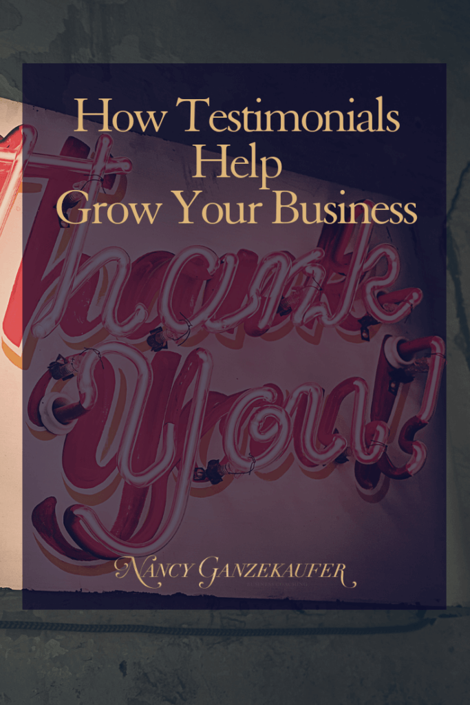How testimonials help grow your business and three tips to ask your clients for them. #BusinessCoachNancy #interiordesignbusiness #interiordesignbusinessblog #interiordesignbusinesscoach #interiordesignerbusinesscoach #businesscoachinteriordesign #interiordesignerbusinessblog