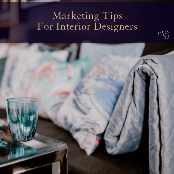 Marketing Tips For Interior Designers