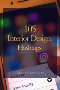 The best interior design hashtags for instagram and other social media marketing to grow your interior design business right here. #BusinessCoachNancy #businesscoachforinteriordesigners #interiordesignbusiness #interiordesignbusinessblog #interiordesignbusinesscoach #interiordesignerbusinesscoach #businesscoachinteriordesign #interiordesignerbusinessblog