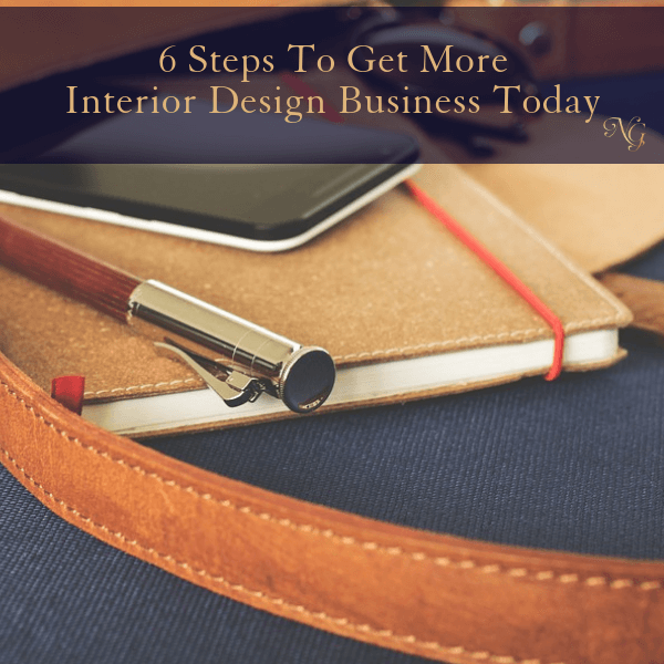 6 Steps To Get More Business Today