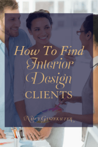How to find interior design clients. Your success as an interior designer hinges on finding the right clients and gaining their business.