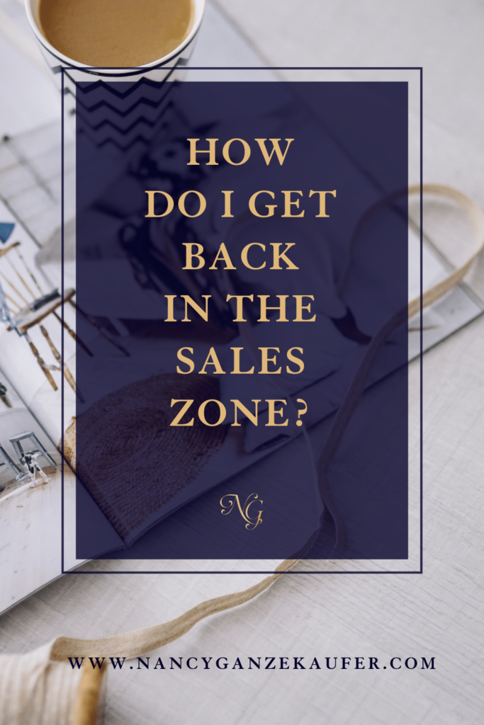 How do I get back in the sales zone in my small business?