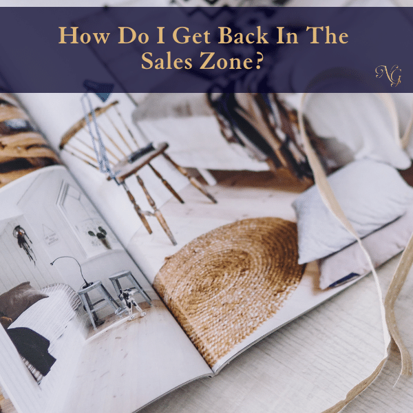 how-do-i-get-back-in-the-sales-zone