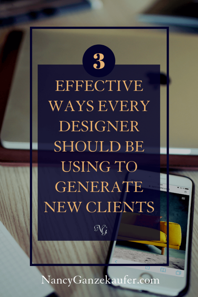 3 effective ways every interior designer should be using to generate new clients