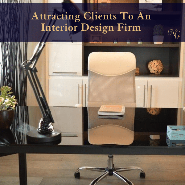 attracting-clients-to-an-interior-design-firm