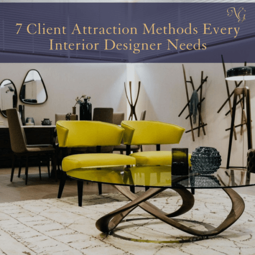 7-client-attraction-methods-every-interior-designer-needs