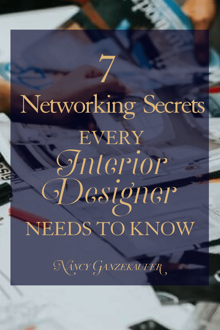 7 networking secrets every interior designer needs to know because if you can find the right strategy, you can leverage your time and opportunities to work in your favor more than you think. #interiordesignbusiness #interiordesignbusinesscoach #interiordesignerbusinesscoach #businesscoachinteriordesign