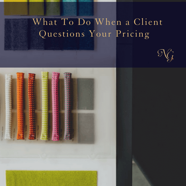 What To Do When a Client Questions Your Pricing