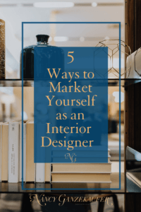 5 underutilized ways to market yourself as an interior designer in the interior design industry.