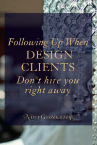 Following up when design clients don't hire you right away is a must after an initial consultation. Interior designers and other creative entrepreneurs could use these tips for business growth in your design business. Set up a 30-day follow-up series that requires very little thought or emotion. Make it part of your procedure.
