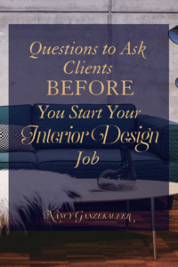 "Questions to ask clients before you start your interior design job. Important questions you should ask your clients before you start your interior design job. to make the ""start day"" more efficient and less confusing."