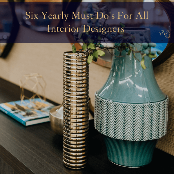 six-yearly-must-dos-for-all-interior-designers