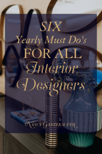 Six yearly must do's for all interior designers and tips for business growth and longevity of your interior design business.