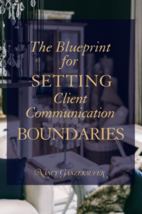 The blueprint for setting client communication boundaries is at your initial design consultation. Learn business strategies and business tips in sales for all consultations for creative entrepreneurs, interior designers, coaches and internet based businesses.