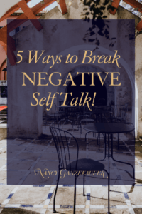 How to break the negative self talk for entrepreneurs who want important tips to discover how to get over mental roadblocks in business and life. #BusinessCoachNancy #interiordesignbusiness #interiordesignbusinessblog #interiordesignbusinesscoach #interiordesignerbusinesscoach #businesscoachinteriordesign #interiordesignerbusinessblog