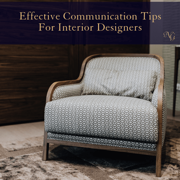 6 Effective Communication Tips For Interior Designers