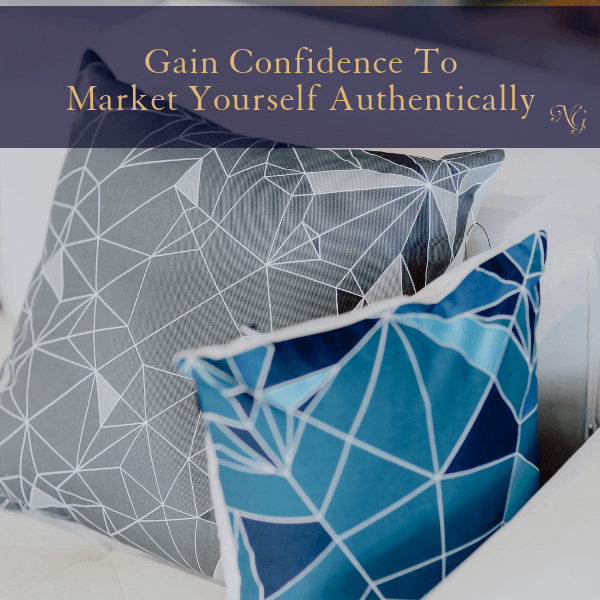 Gain The Confidence To Market Yourself Authentically As A Designer