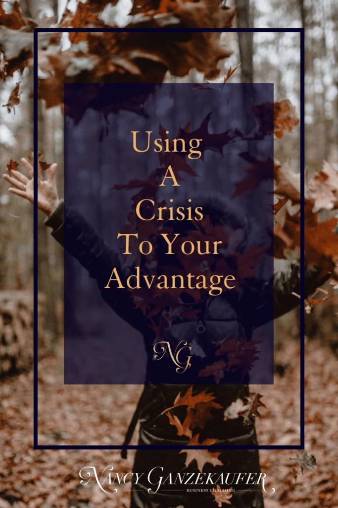 Using a crisis to your advantage by focusing on important key things that could help you in life for the future.