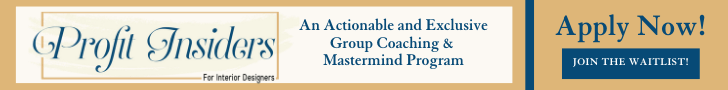 Free application to the Profit Insiders for interior designers group coaching mastermind program with Nancy Ganzekaufer.