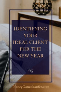 Identifying your ideal client for the New Year with a few really simple techniques to get you started from an interior design business coach .