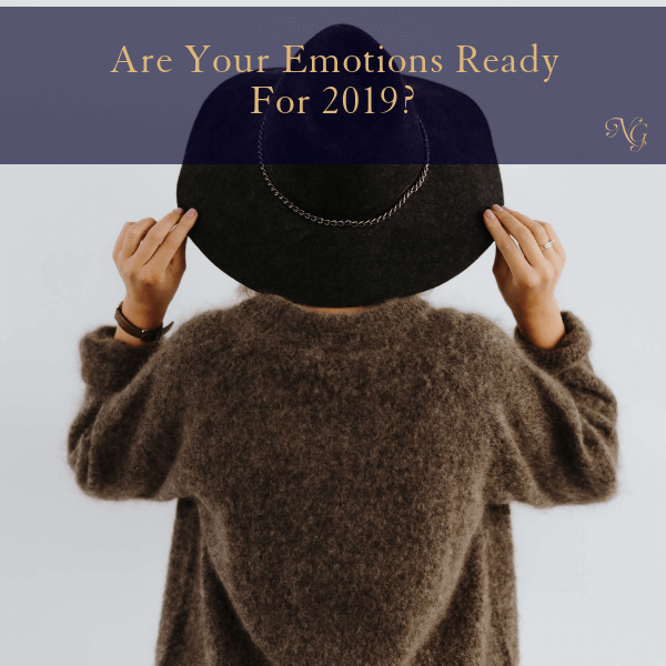 Are Your Emotions Ready For 2019?