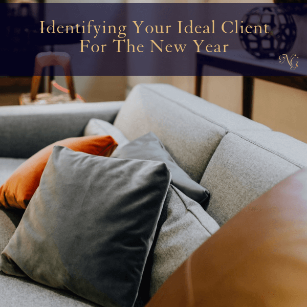 Identifying Your Ideal Client For The New Year