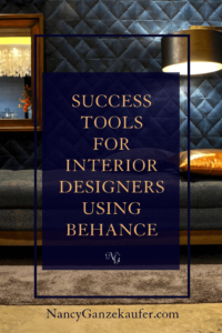 Success tools for interior designers using Behance to showcase your work in a unique platform while building your design business audience. #behance #creatives #interiordesignshowcase #designersuccesstools