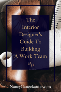 The interior designer's guide to building a business work team and knowing your personal work style and preferences in your design business.