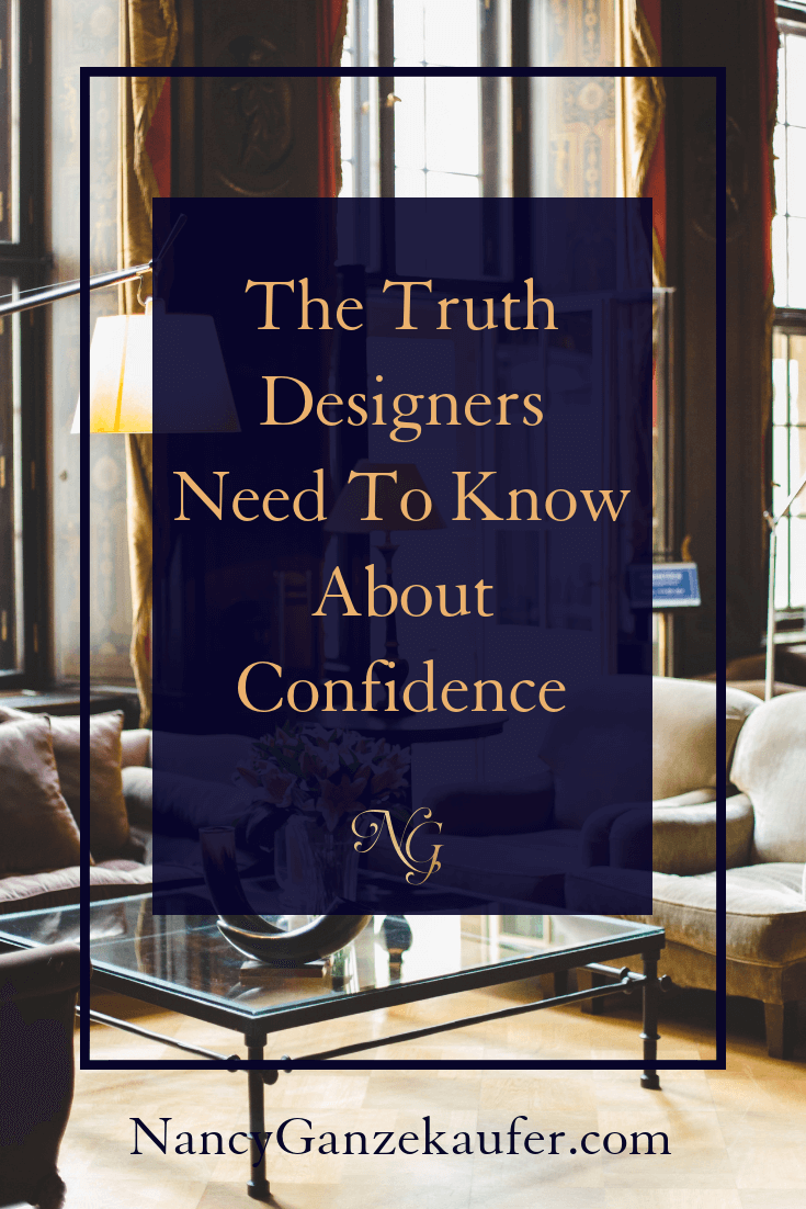 The truth designers need to know about confidence as small business owners. #designerconfidence #confidentbusinessowners #smallbusinessowners #designbiz