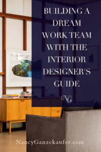 Building a business dream team using the interior designer's guide. #guidetobuilidingadesignteam #businessworkteam #interiordesignbusinessteam