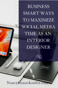 Business smart ways to maximize social media time as an interior designer by creating a marketing plan. #marketingstrategyplan #maximizesocialmediause #socialmedia #interiordesignbiz