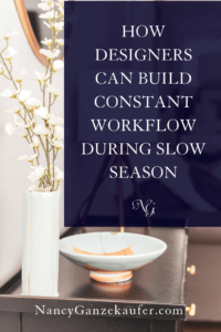 How designers can build constant workflow during slow season in their design business. #workflow #passiveincome #designindustry #slowseason #continuousworkflow
