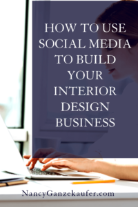 How to use social media platforms to build your interior design business. #socialmediatips #socialmediaplatforms #buildyourdesignbusiness #boostyourbiz