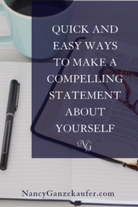 Quick and easy ways to make a compelling statement about yourself that is powerful and concise. #salesconversations #compellingstatement #networkingevents