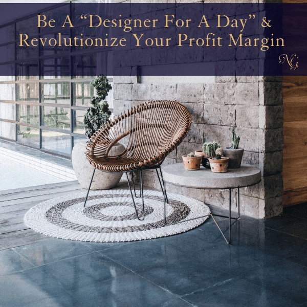 "Be A ""Designer For A Day"" And Revolutionize Your Profit Margin"