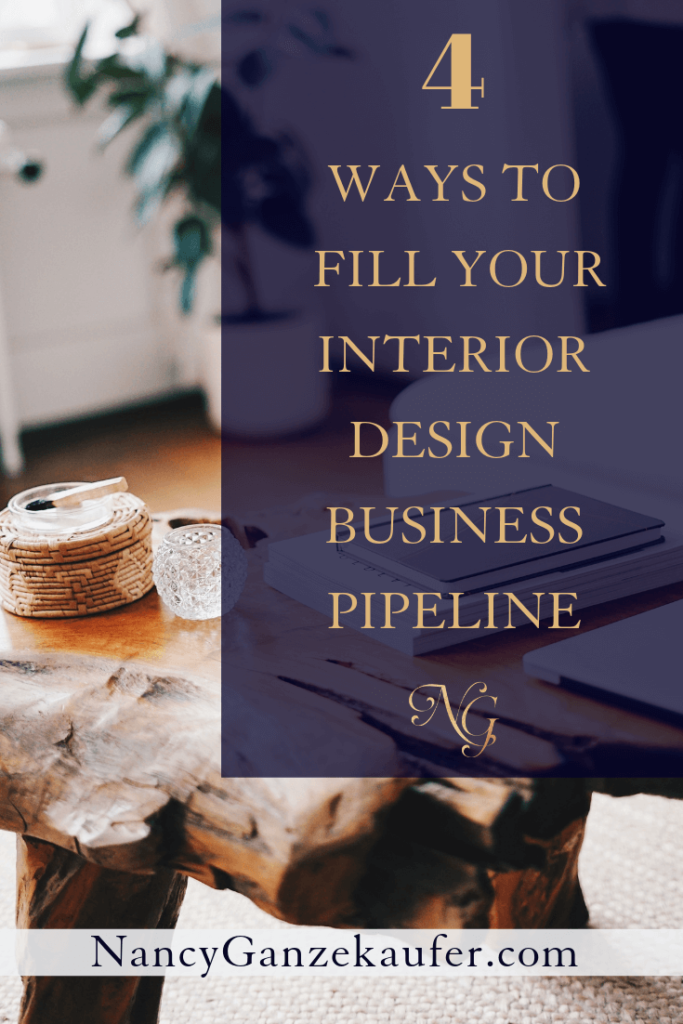 Four ways to fill your interior design business with clients to continuously grow your business. #businesspipeline #emaillist #socialmedia