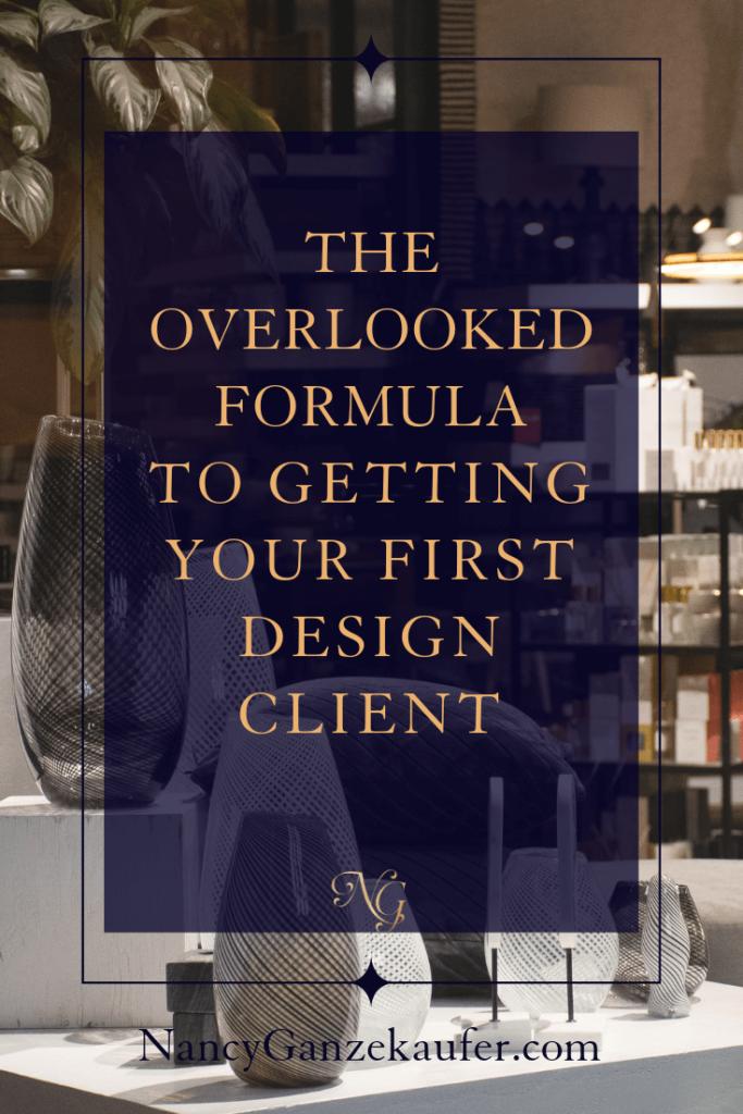 Getting your first design client. #interiordesigner #firstdesignclient #businesscoachnancy
