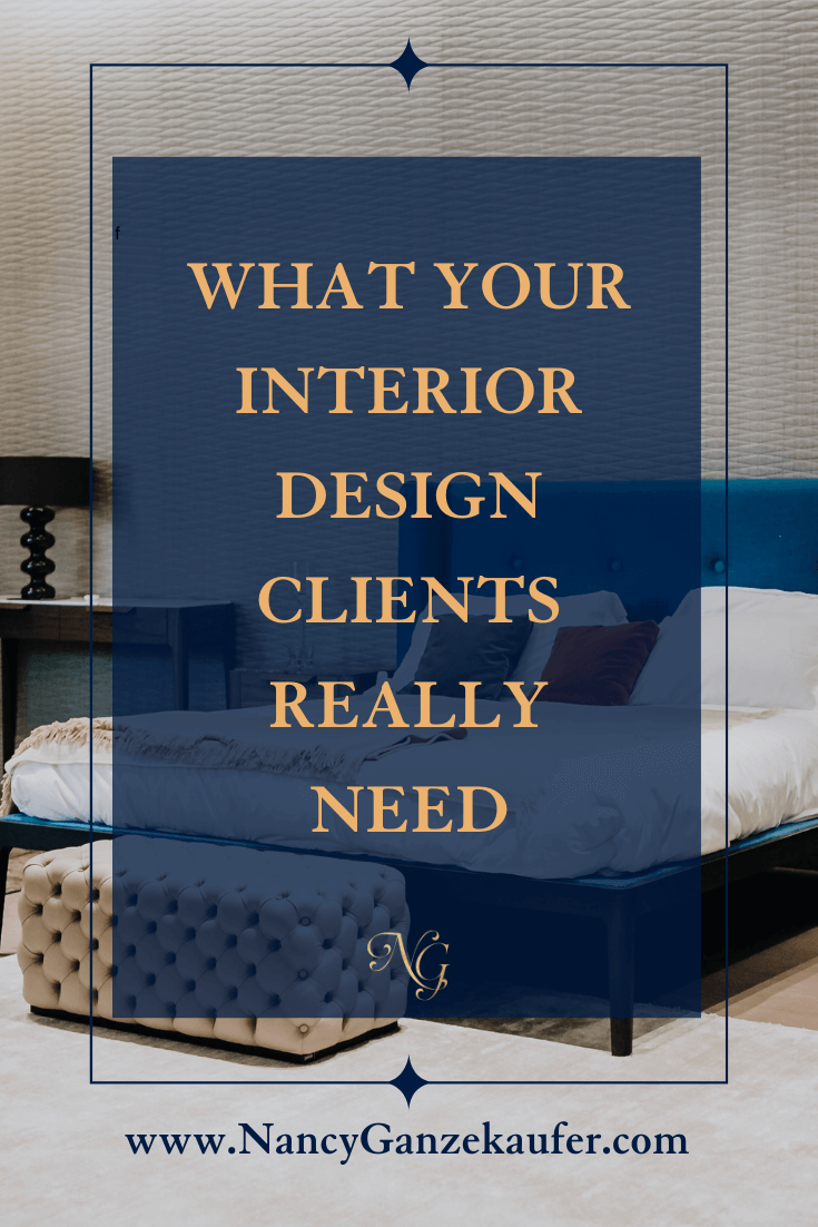 What interior design clients need is to vent about their pending project.