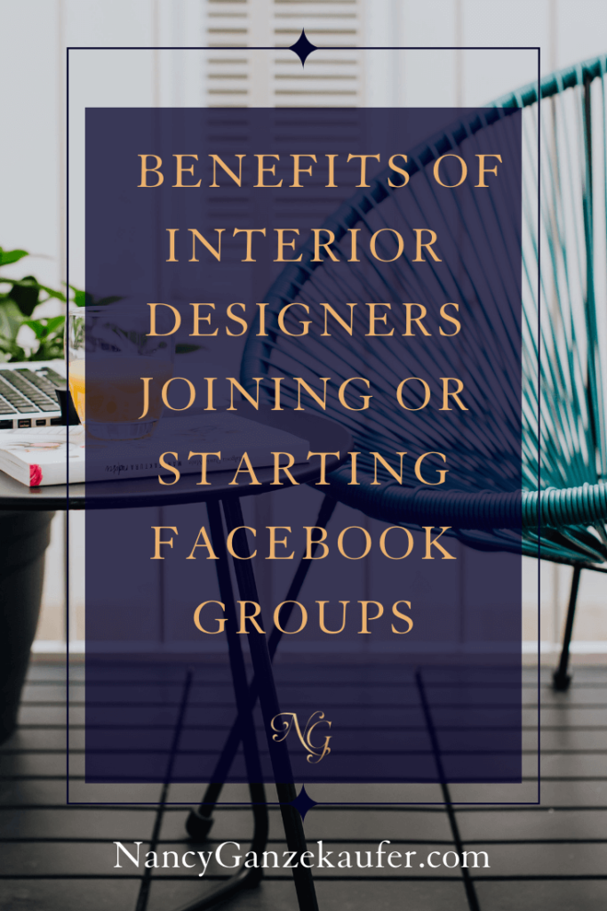 Benefits of interior designers joining or starting facebook groups. #marketingtips #businessstrategy #socialmedia