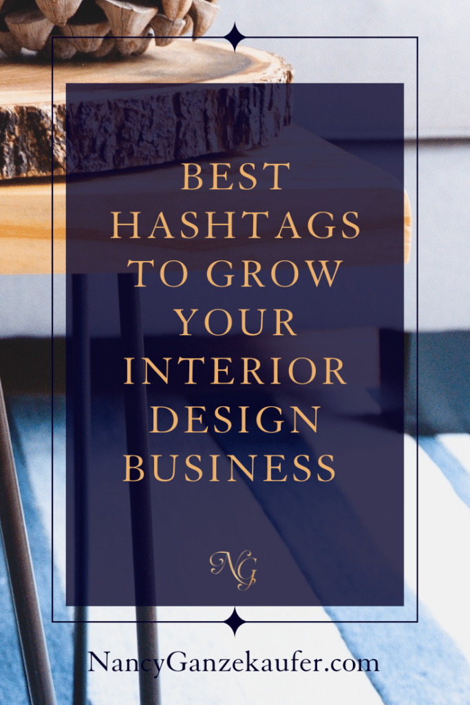 Best instagram hashtags to grow your interior design business. #instagram #marketing #businessgrowth