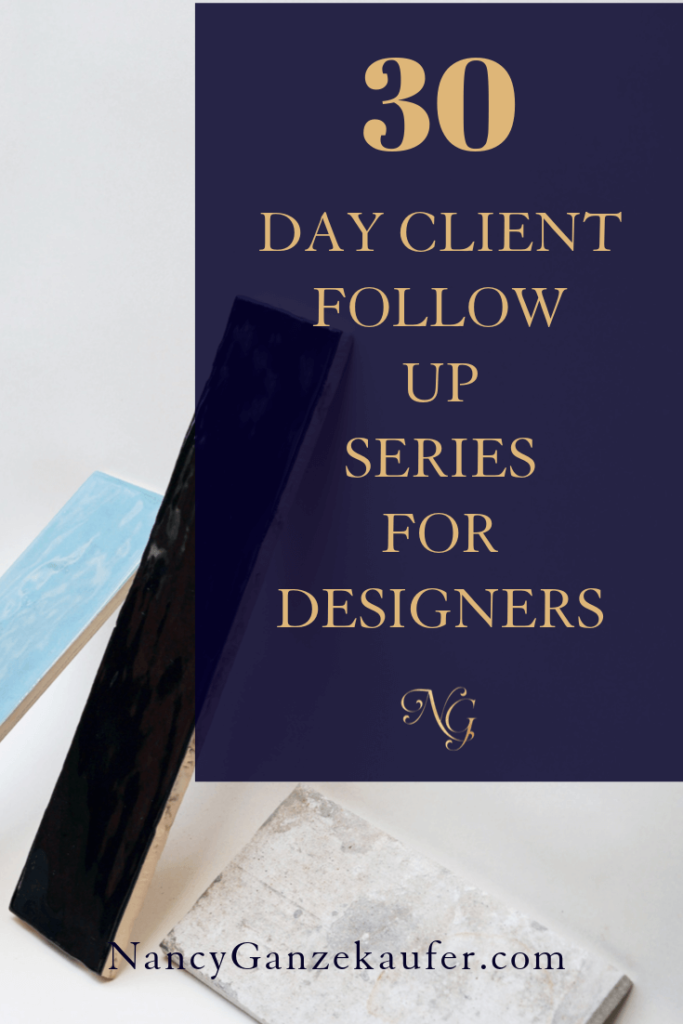 Set up a 30-day client follow-up series that requires very little thought or emotion. #followup #initialconsultation #interiordesignbusinesstips